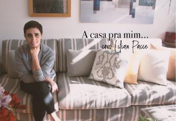 A Casa pra Mim com Lilian Pacce